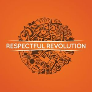 RESPECTFUL REVOLUTION