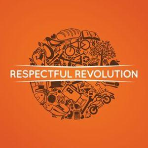 RESPECTFUL REVOLUTION